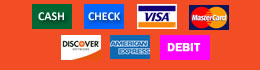 We accept cash, check, VISA, MasterCard, Discover, Amex, Debit